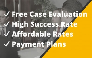 Free Case Evaluation, High Success Rate, Affordable Rates, Payment Plans